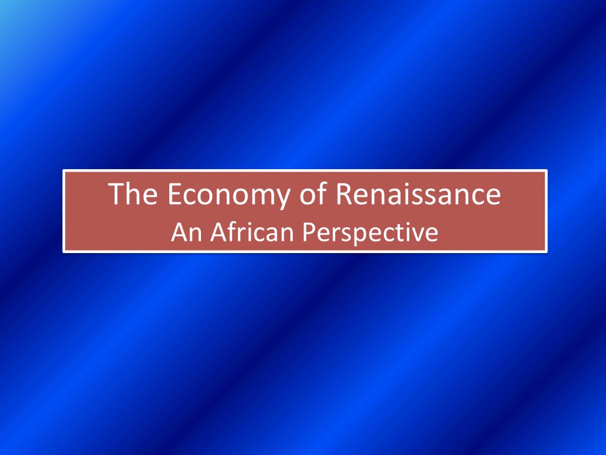 The Economy of Renaissance